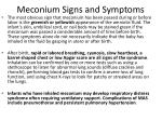 meconium signs and symptoms