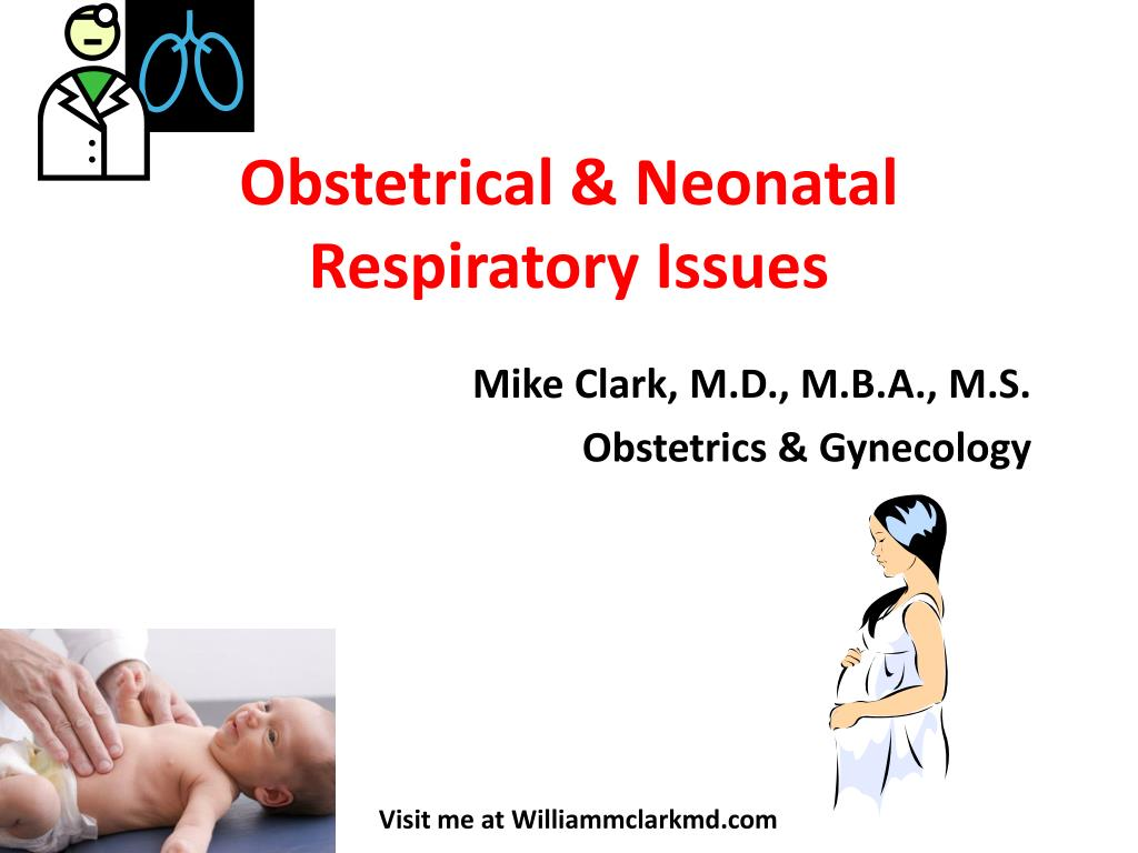 obstetrical neonatal respiratory issues l.