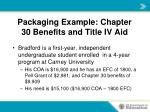 packaging example chapter 30 benefits and title iv aid