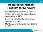 restored entitlement program for survivors