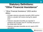 statutory definitions other financial assistance