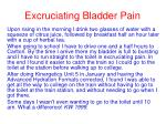 excruciating bladder pain