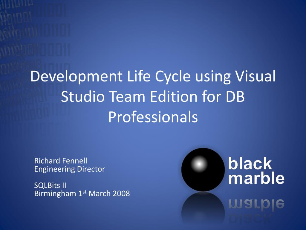 development life cycle using visual studio team edition for db professionals l.