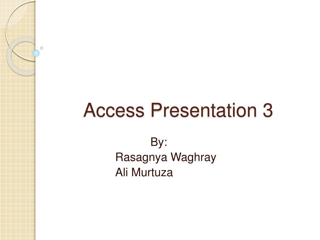 access presentation 3 l.