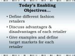 today s enabling objectives