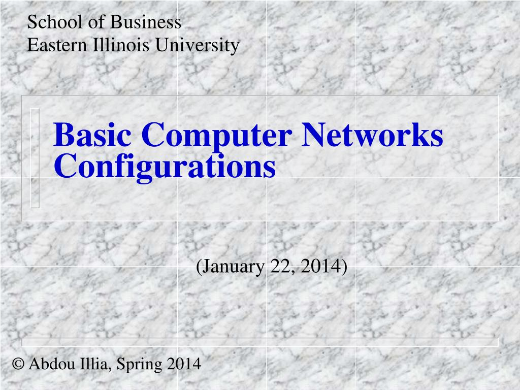 basic computer networks configurations l.