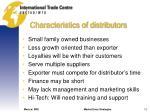 characteristics of distributors