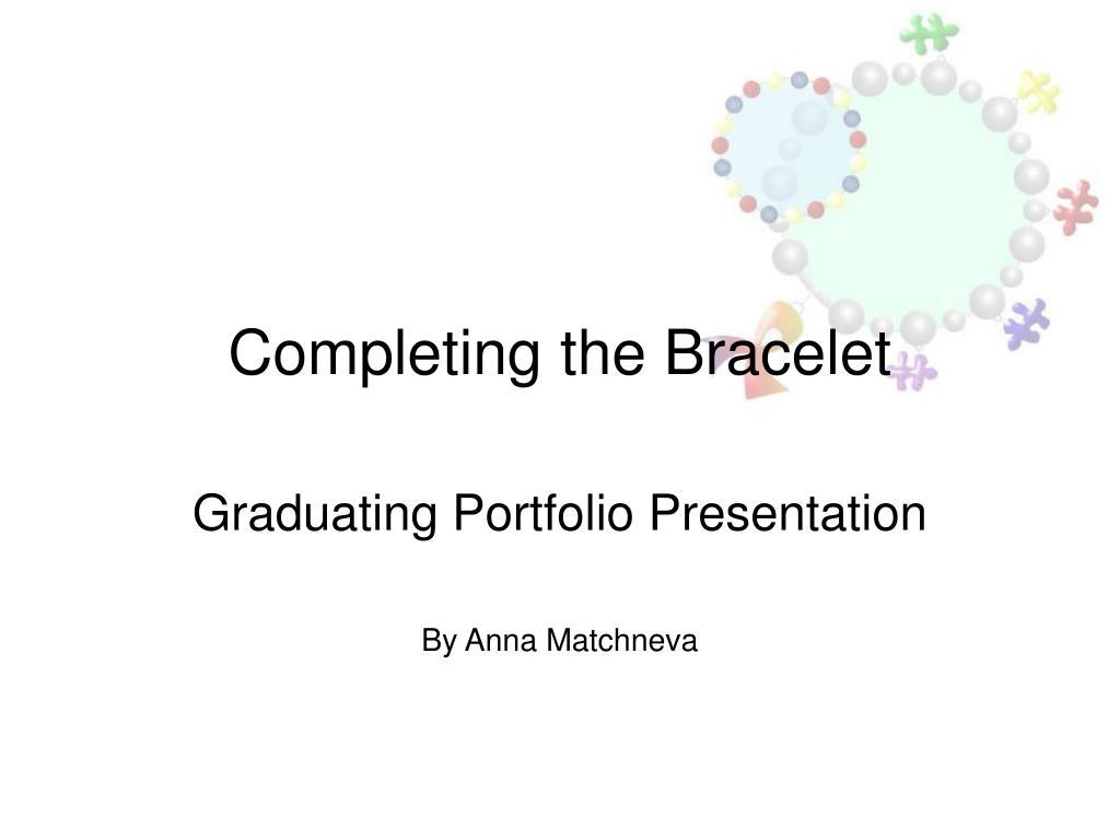 completing the bracelet l.