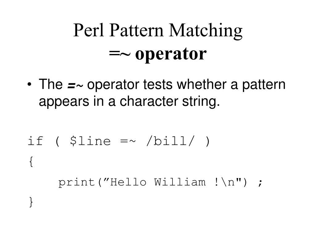 perl pattern matching operator l.