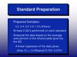 standard preparation
