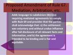 proposed amendment of rule 67 mediation arbitration etc
