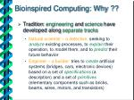 bioinspired computing why