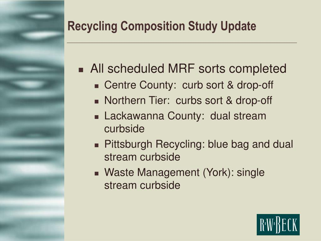Recycling Composition Study Update