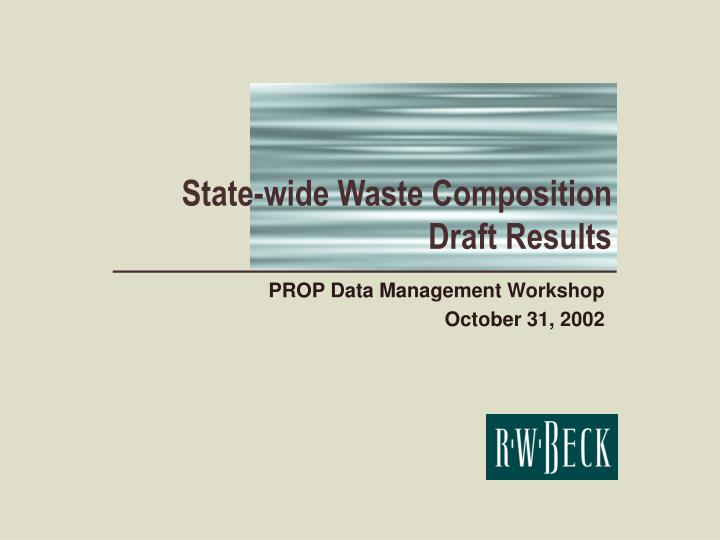 State wide waste composition draft results