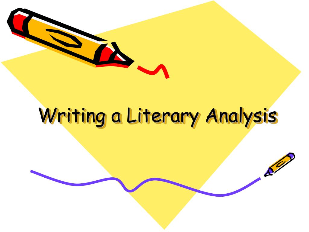 writing a literary analysis l.