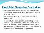fixed point simulation conclusions