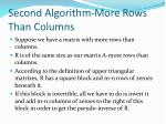 second algorithm more rows than columns