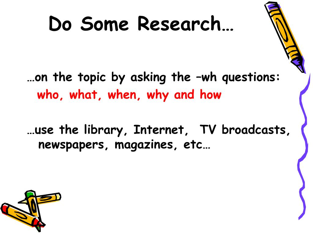 Do Some Research…