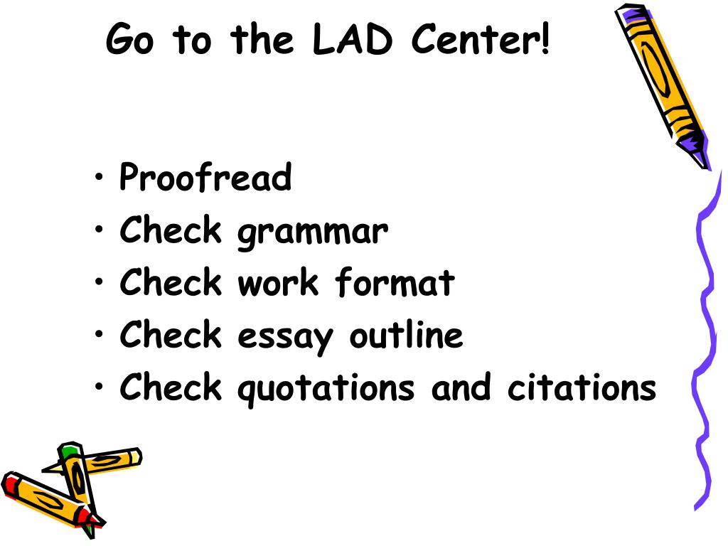 Go to the LAD Center!