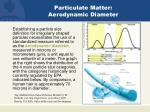 particulate matter aerodynamic diameter