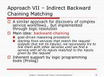 approach vii indirect backward chaining matching
