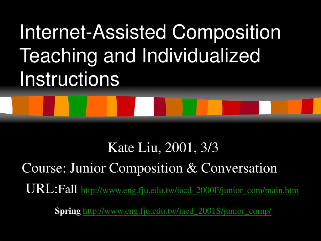 internet assisted composition teaching and individualized instructions l.