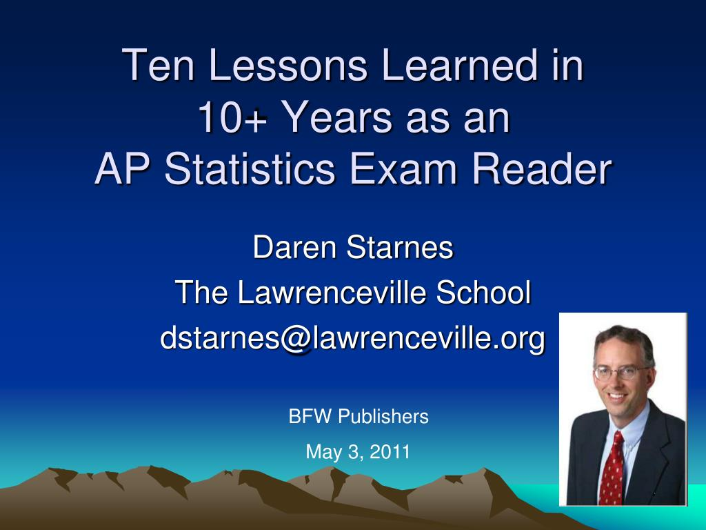 ten lessons learned in 10 years as an ap statistics exam reader l.