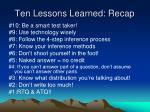 ten lessons learned recap