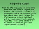interpreting output
