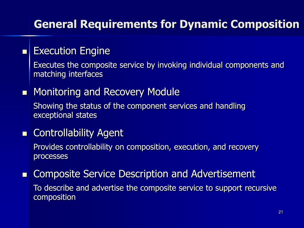 General Requirements for Dynamic Composition