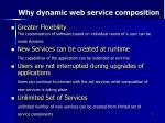 why dynamic web service composition