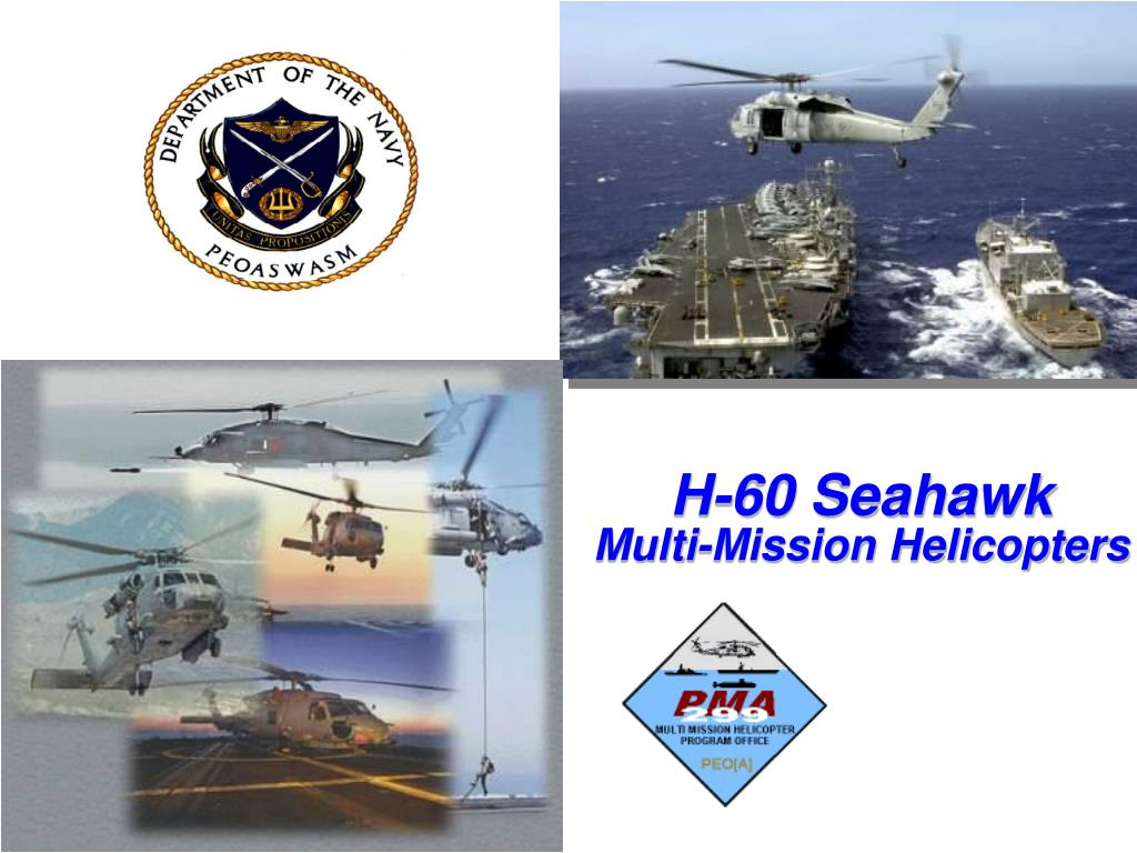 h 60 seahawk multi mission helicopters l.