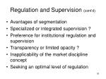 regulation and supervision cont d