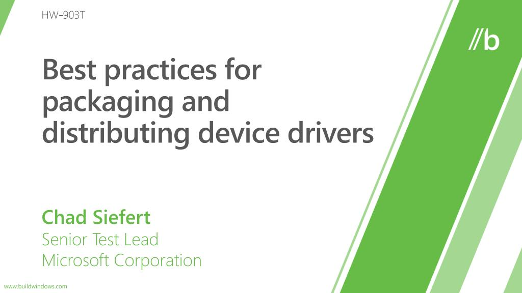 best practices for packaging and distributing device drivers l.