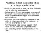additional factors to consider when accepting a special order