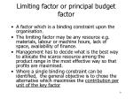 limiting factor or principal budget factor