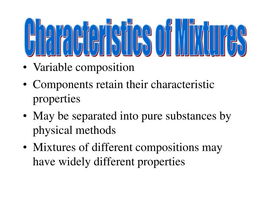 Characteristics of Mixtures
