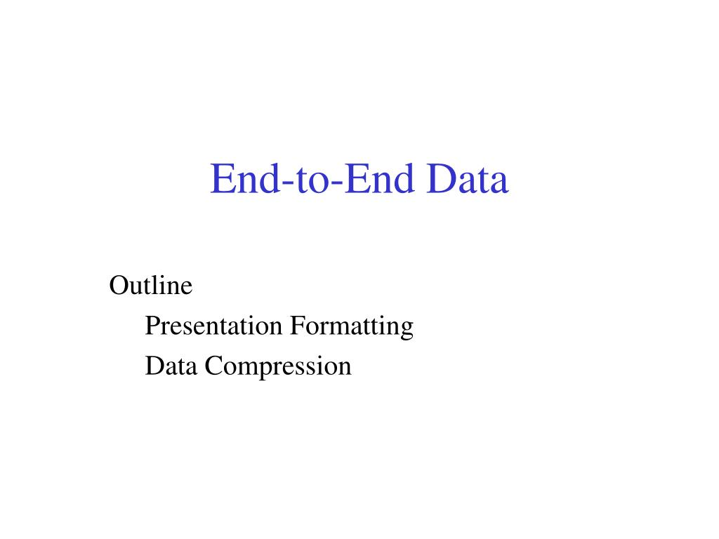end to end data l.