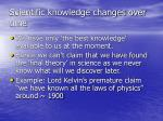 scientific knowledge changes over time