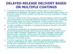 delayed release delivery based on multiple coatings