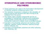hydrophilic and hydrobhobic polymers