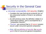 security in the general case