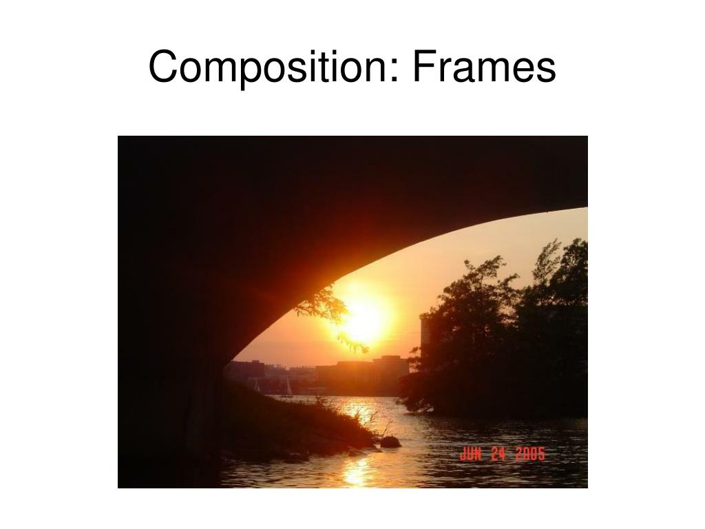 Composition: Frames