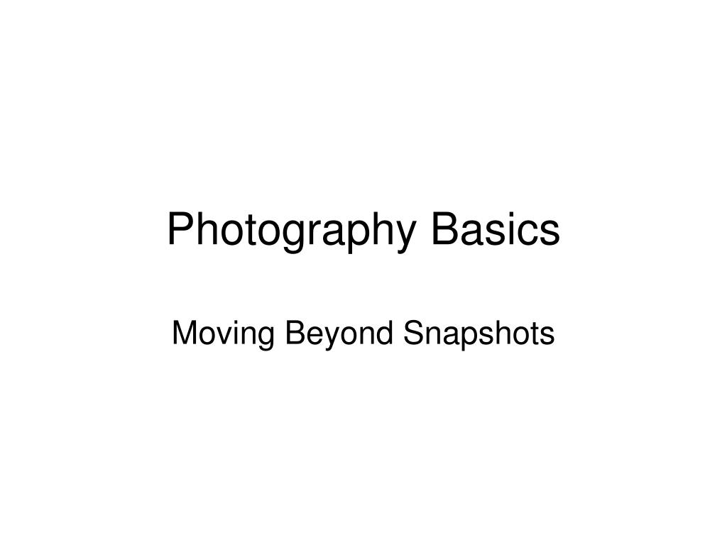 Photography Basics