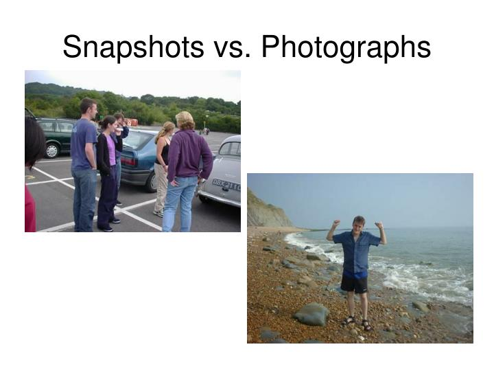Snapshots vs photographs3