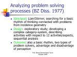 analyzing problem solving processes bz diss 1977