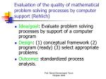 evaluation of the quality of mathematical problem solving processes by computer support rehlich