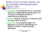 studies of primary school children who are potentially mathematically gifted k pnick 1997