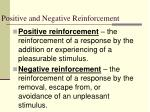 positive and negative reinforcement25