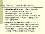 why classical conditioning works